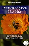 Deutsch Englisch Bibel Nr.6: Lutherbibel 1912 - Basic English 1949 (Parallel Bible Halseth 749)