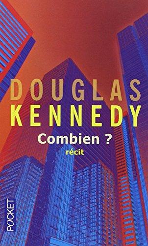 Combien ? par Douglas KENNEDY