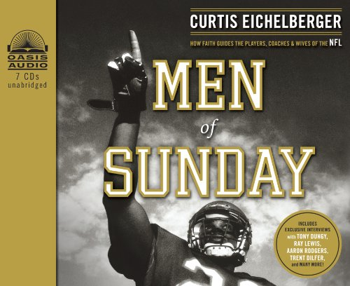 Men of Sunday: How Faith Guides the Players, Coaches & Wives of the NFL (Curtis Cd-player)