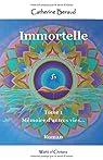 Immortelle, tome 1 : Mémoire d'autres vies... par Beraud