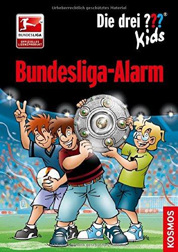 Preisvergleich Produktbild Die drei  Kids, Bundesliga-Alarm
