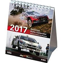 Desktop Rally Calendar 2017: History meets the Present