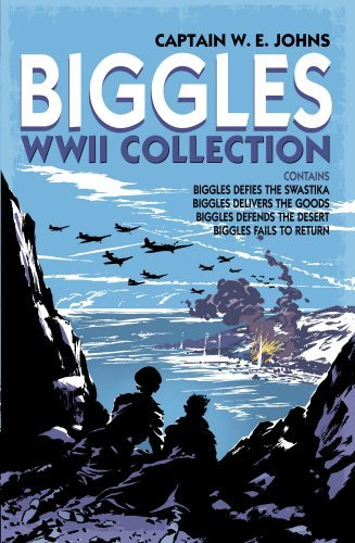 Biggles WWII Collection: Biggles Defies the Swastika, Biggles Delivers the Goods, Biggles Defends the Desert & Biggles Fails to Return: Omnibus Edition by W E Johns (25-Oct-2012) Hardcover