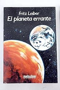 El planeta errante par Fritz Leiber