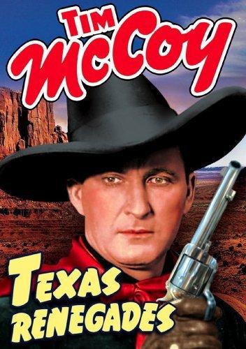 Texas Renegades by Tim McCoy