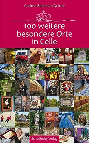 100 weitere besondere Orte in Celle