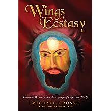 Wings of Ecstasy: Domenico Bernini's Vita of St. Joseph of Copertino (1722)