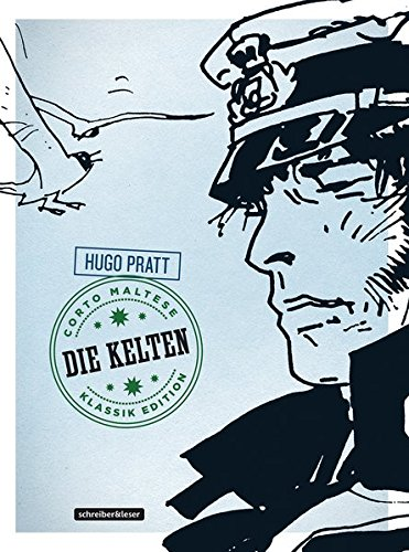 Corto Maltese: 4. Die Kelten (Klassik-Edition in Schwarz-Weiß) (Corto Maltese – Klassik-Edition)