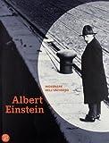 Albert Einstein. Ingegnere dell'universo. Catalogo della mostra (Pavia, Bologna, Firenze, Bari, Berlino, maggio 2005-marzo 2006). Ediz. illustrata