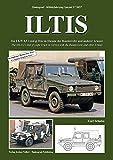 TANKOGRAD 5057 ILTIS Der LKW 0,5 t tmil gl Iltis im Dienste der Bundeswehr und anderer Armeen