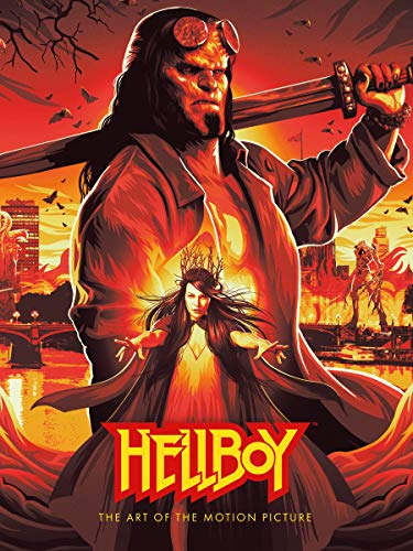 Hellboy: The Art of The Motion Picture (2019) (Motion Picture Books)