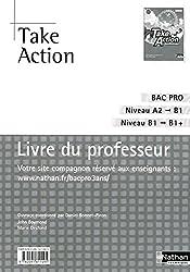 Take Action - Anglais Bac Pro 3 ans Niveau A2 > B1+