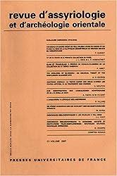 Revue d'assyriologie et d'archéologie orientale, N° 101/2007 : de Jacob L. Dahl (7 janvier 2009) Broché