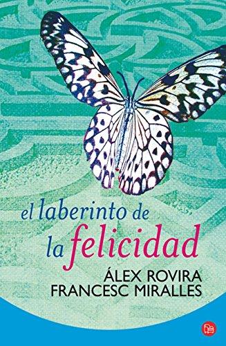 EL LABERINTO DE LA FELICIDAD   FG (FORMATO GRANDE) por ÁLEX ROVIRA