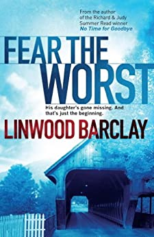 Fear the Worst by [Barclay, Linwood]