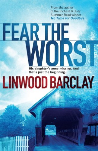 Fear the Worst (English Edition) eBook: Linwood Barclay: Amazon.es ...
