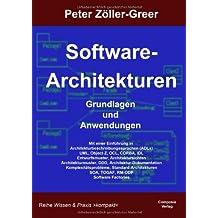 Software Architekturen: Grundlagen und Anwendungen