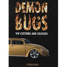 Demon Bugs: VW Customs and Cruisers