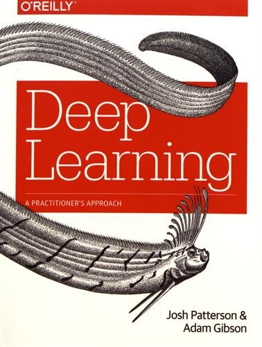 Pdf D0wnl0ad Deep Learning A Practitioner S Approach Full Books