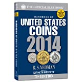 The Official Blue Book 2014 (Official Blue Book: Handbook of United States Coins)