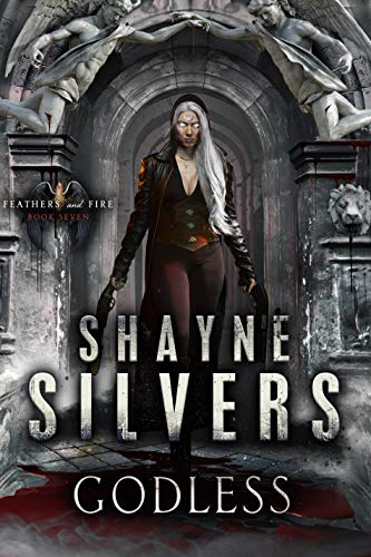 Picture of Godless: Feathers and Fire Book 7