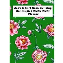 Just A Girl Boss Building Her Empire 2020-2021 Planner: A Monthly Calendar Organiser & Planner Diary | January 2021 - December 2022 (Girl Boss Planners)