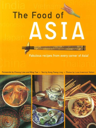 food-of-asia-featuring-authentic-recipes-from-master-chefs-in-burma-china-india-indonesia-japan-kore