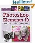 Photoshop Elements 10 pour les photog...