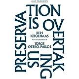 Preservation is Overtaking Us (Gsapp Transcripts)