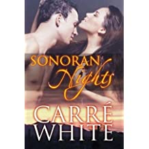 [(Sonoran Nights : Contemporary New Adult Romance)] [By (author) Carre White] published on (March, 2013)