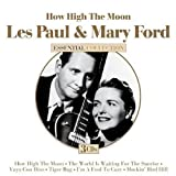 Songtexte von Les Paul & Mary Ford - How High the Moon: Essential Collection