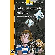 Colón, el grumete valiente (Barco de Vapor Naranja)