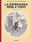 La esperanza pese a todo: Una aventura de Spirou por Émile Bravo