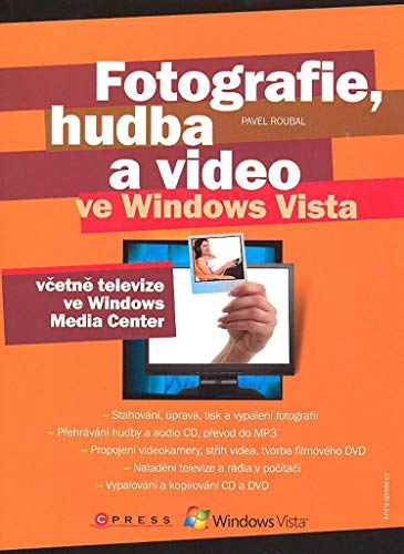 Fotografie, hudba a video ve Windows Vista (2008)