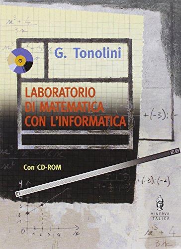 Laboratorio di matematica con l'informatica. Per gli Ist. professionali. Con CD-ROM