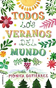 Todos los veranos del mundo par Mónica Gutiérrez