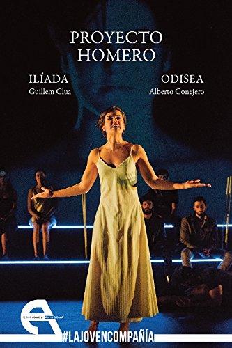 Proyecto Homero: Ilíada / Odisea (Teatro) por Guillem Clua