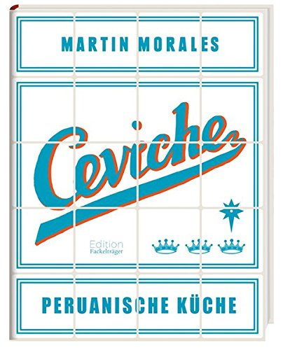 Ceviche - Peruanische Küche