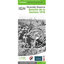 Bataille de la Somme 1916 / Battle of the Somme 1916 (1/75 000ème)