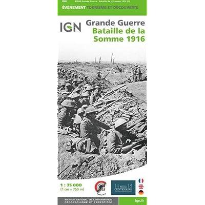 Bataille de la Somme 1916 / Battle of the Somme 1916 (1/75 000ème)