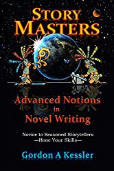 StoryMasters: Advanced Notions in Novel Writing (English Edition)