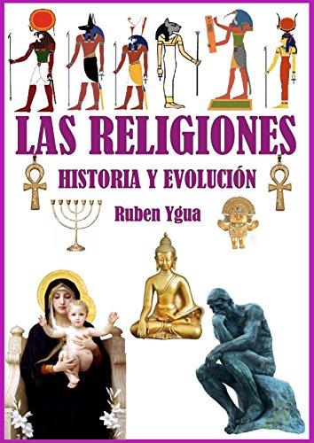 LA HISTORIA DE LAS RELIGIONES