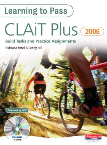 CLAiT Plus Build Tasks and Practice Assignments (Learning to Pass)