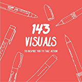 143 Visuals To Inspire You to Take Action (English Edition)