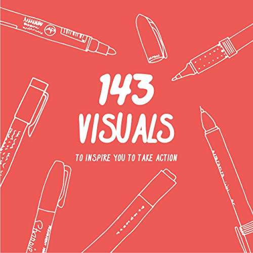 143 Visuals To Inspire You to Take Action (English Edition) por Scott Torrance