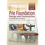 Pile Foundation Design and Construction 2Ed (PB 2019)