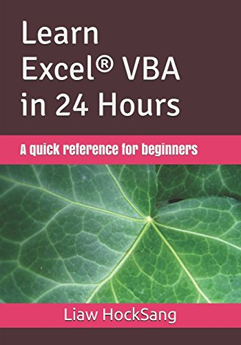 Learn Excel VBA in 24 Hours: A quick reference for beginners