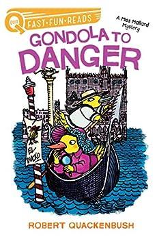 Gondola To Danger: A Miss Mallard Mystery (quix) por Robert Quackenbush