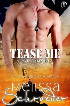 Tease Me (Semper Fi Marines Book 1) by [Schroeder, Melissa]