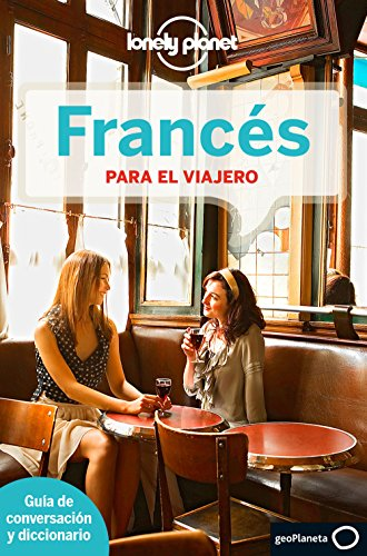 Frances Para El Viajero (Lonely Planet Phrasebook: French (Spanish)) por Lonely Planet